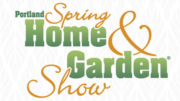 Portland Spring Home & Garden Show