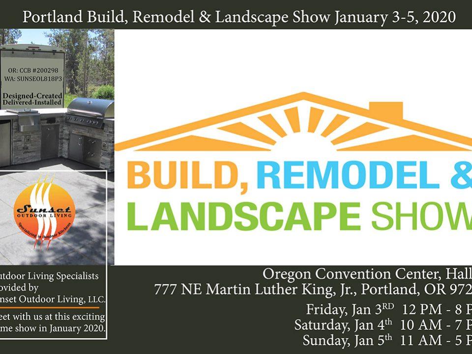 Build Remodel & Landscape Show Portland 2020